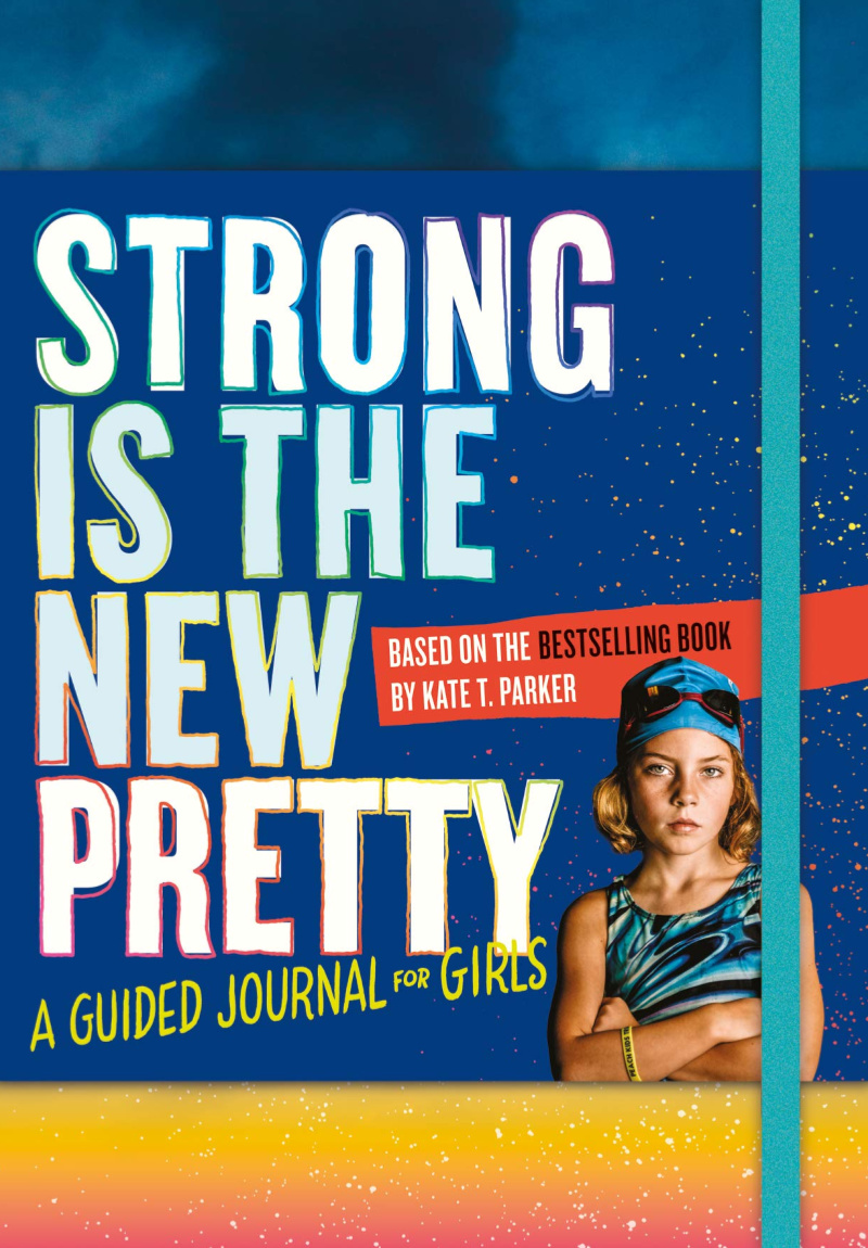 Journals for Tweens - Strong is the New Pretty