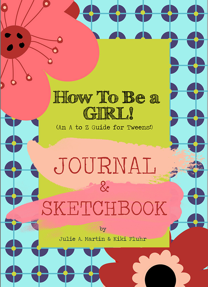 Journals for Tween Girls - How to be a Girl