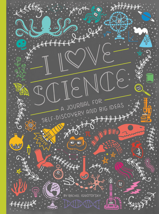 I love Science - Journals for Tweens